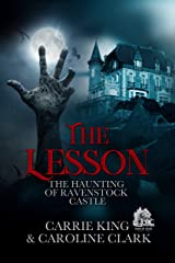 The Lesson (The Haunting of Ravenstock Castle  Book 5) Kindle Edition