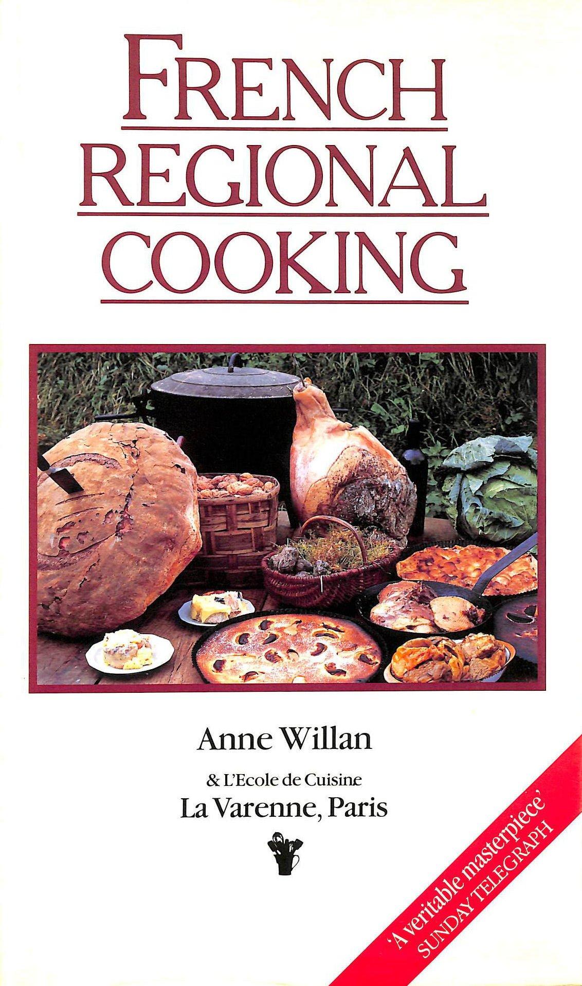 French Regional Cooking Anne LEcole De Cuisine La Varenne - Ecole de cuisine paris