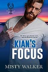 Kian's Focus Kindle Edition