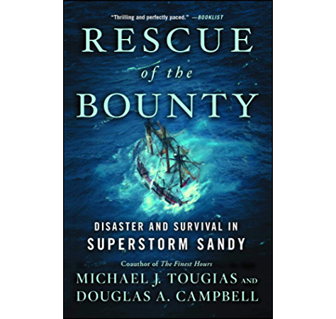 Amazon Com Rescue Of The Bounty Disaster And Survival In Superstorm Sandy Ebook Tougias Michael J Douglas A Campbell Kindle Store