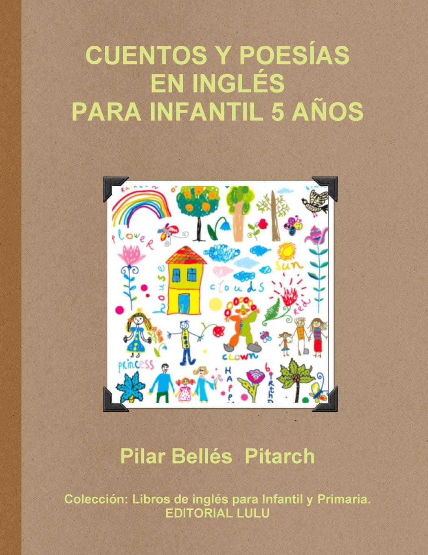 Read Online Cuentos Y Poesías En Inglés Para Infantil 5 Años pdf