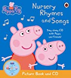 Peppa Pig: Nursery Rhymes and Songs: Picture Book and CD