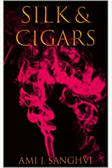 Silk & Cigars: The Queer, Feminist, Feminine, and Femme-Centered Poetry Collection Feminists, Queer Femmes, and Femme-Loving Femmes Never Knew They Needed in Their Lives Kindle Edition