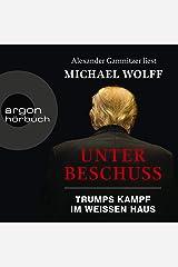 Unter Beschuss: Trumps Kampf im Weißen Haus Audible Audiobook