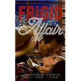 Frigid Affair