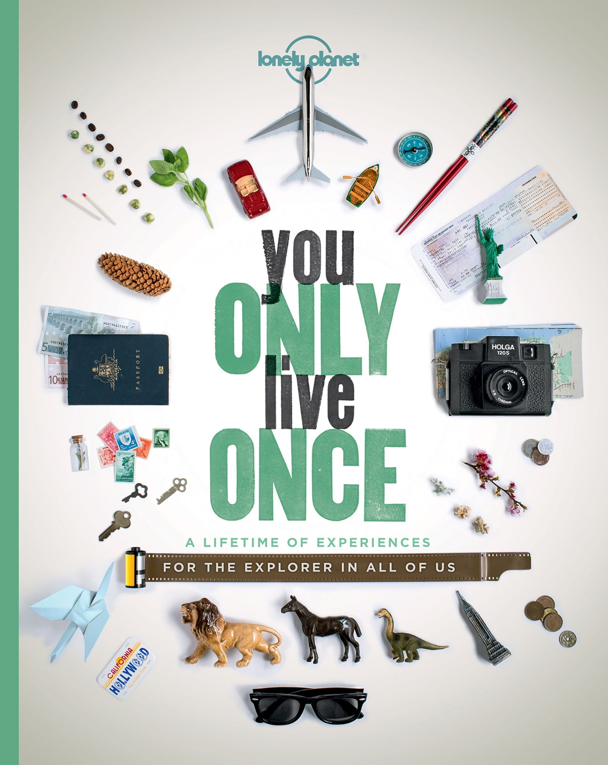 You only live once a lifetime of experiences for the explorer in you only live once a lifetime of experiences for the explorer in all of us lonely planet lonely planet 9781760342593 amazon books fandeluxe Image collections