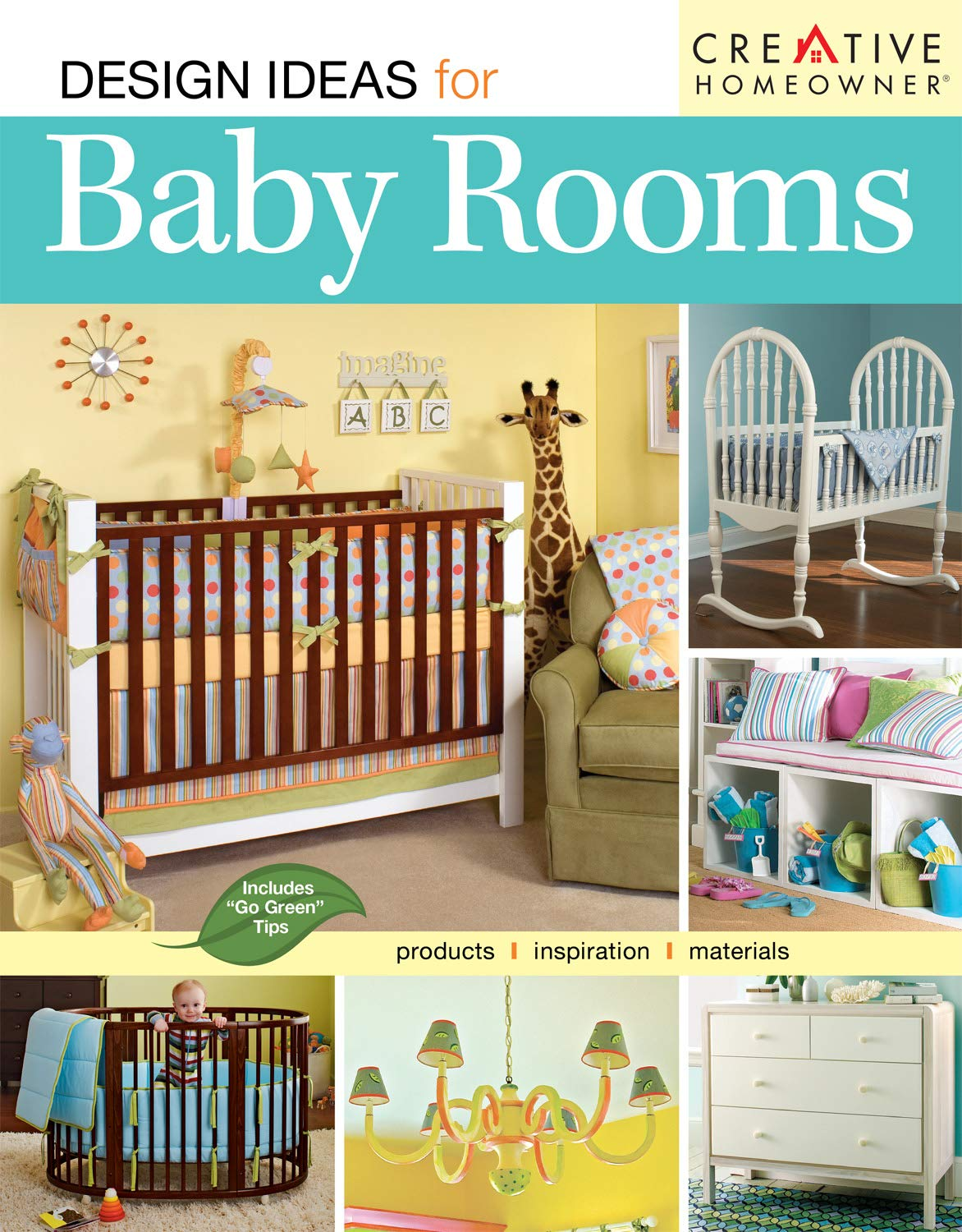 Design Ideas for Baby Rooms (Creative Homeowner) (Home Decorating