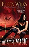 Death Magic: A Novel of the Lupi Book 8