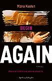 Begin again: 1