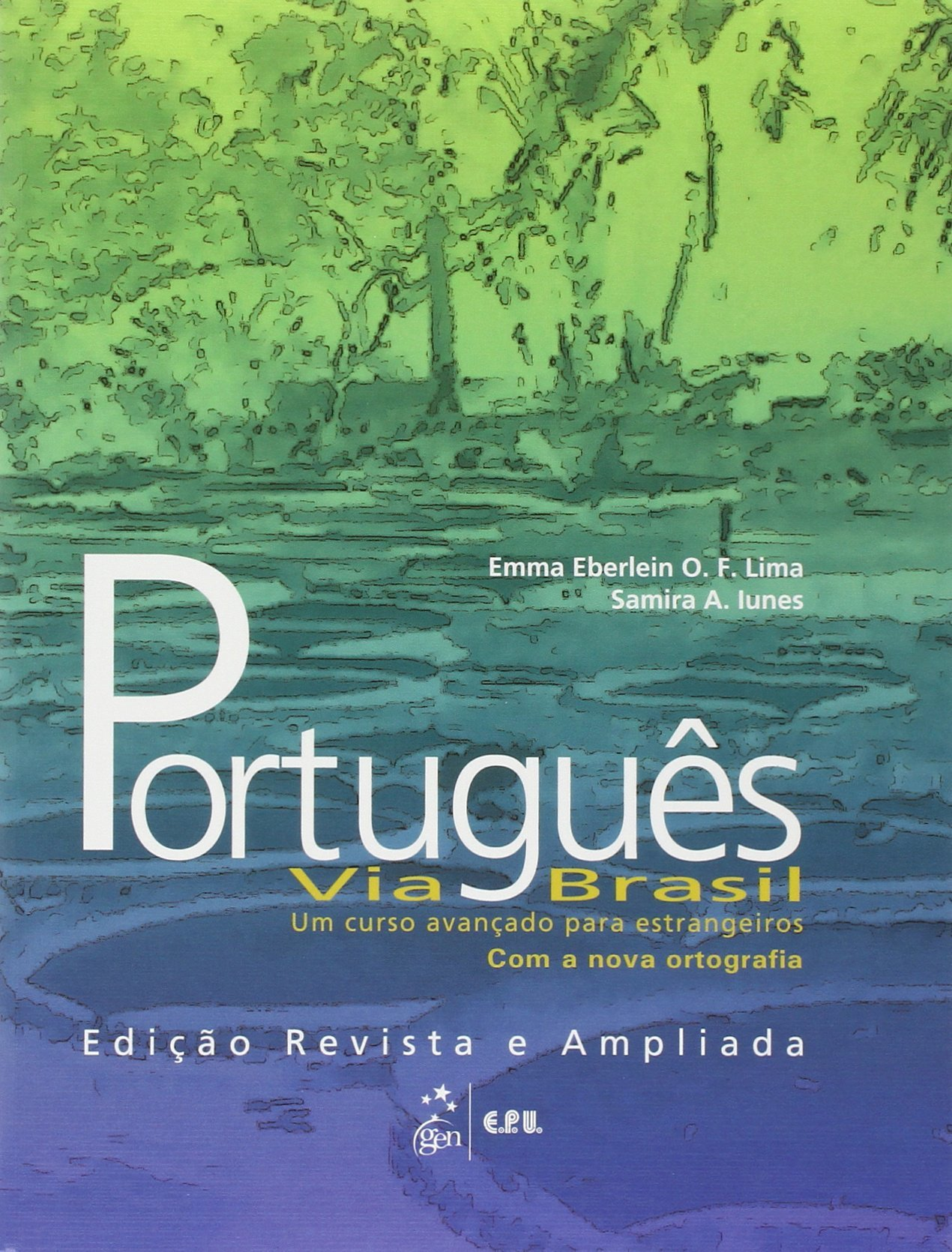Português Via Brasil. Portugiesisch für Fortgeschrittene/Livro Texto. Neubearbeitung
