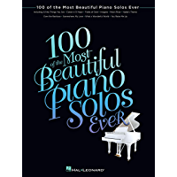 100 of the Most Beautiful Piano Solos Ever (Songbook) book cover
