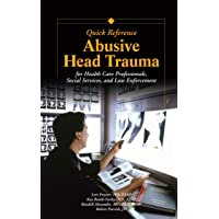 Abusive Head Trauma Quick Reference: For Healthcare, Social Service, and Law Enforcement...