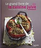 Amazon.fr - Le livre de la cuisine juive - Claudia Roden, Cécile Nelson - Livres