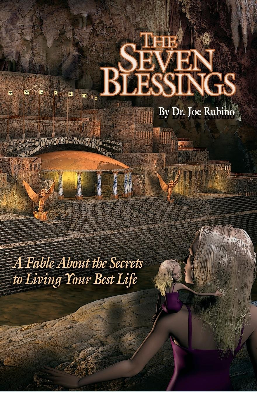 Download The Seven Blessings: A Fable about the Secrets to Living Your Best Life (The Legends of Light Series) pdf
