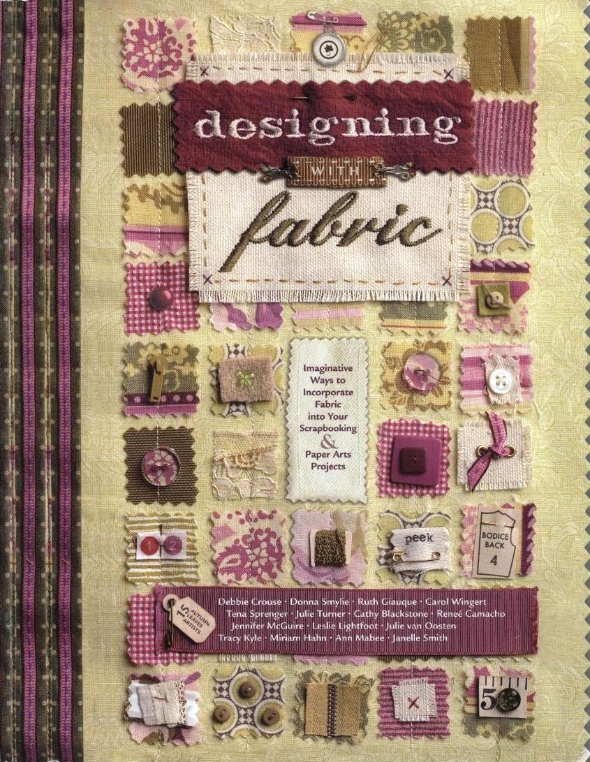 Download Designing with Fabric: Imaginative Ways to Incorporate Fabric Into Your Scrapbooking & Paper Arts Projects ebook