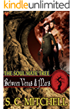 Between Venus & Mars (The Soul Mate Tree Book 3)