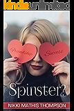 Spinster?
