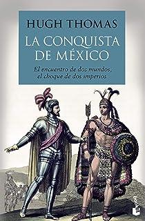 La conquista de México: Una nueva España (Historia): Amazon.es: Vélez, Iván, Cappa Alba, Pablo: Libros