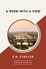 A Room with a View (AmazonClassics Edition) Kindle Edition
