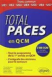 Total PACES en QCM Tout le Programme de la 1re Année L'Intégrale des Révisions pour le Concours 3000 QCM Corrigés et Commentés
