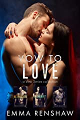 Vow to Love: Vow Series Collection Books 1-3 Kindle Edition