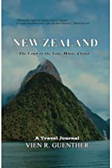 New Zealand -The Land of the Long White Cloud Kindle Edition