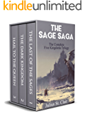 The Last of the Sages: The Complete Five Kingdoms Trilogy (Books 1-3) (Sage Saga Bundle Book 1)