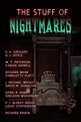 The Stuff of Nightmares: A Horror Anthology Kindle Edition