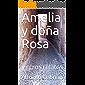 Amelia y doña Rosa: y otros relatos