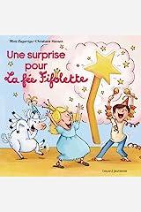 Une surprise pour la fée Fifolette (French Edition) Kindle Edition