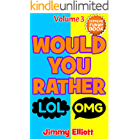 Would You Rather: An Interactive Question Contest for Boys and Girls Completely Outrageous Scenarios for Boys and Girls