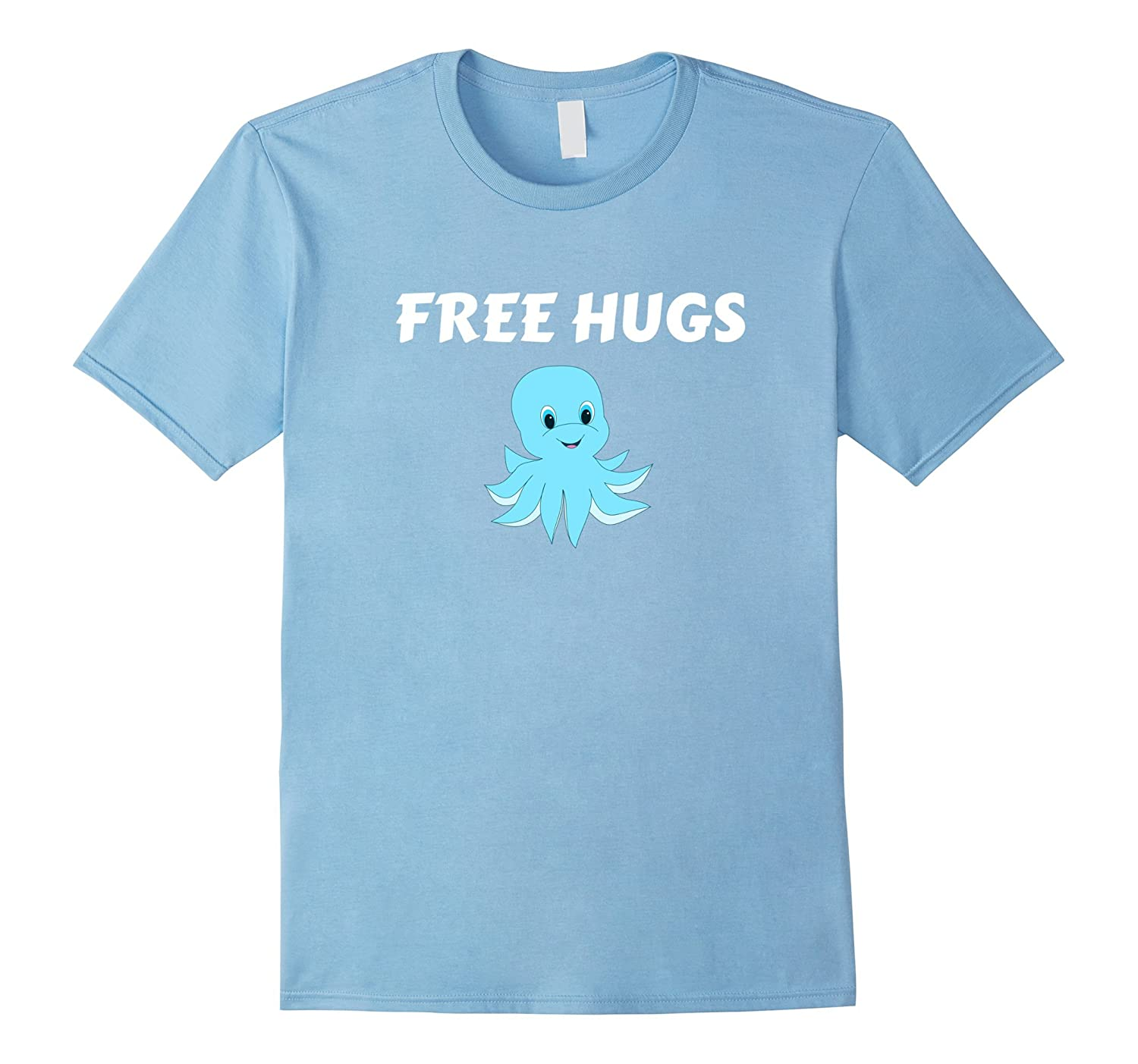 Free Hugs Octopus T-Shirt Friendly Cute Buddy