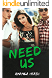 Need Us (Make or Break Book 4)