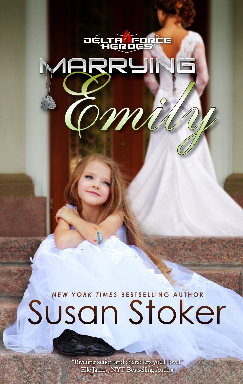 Marrying Emily (Delta Force Heroes) pdf epub
