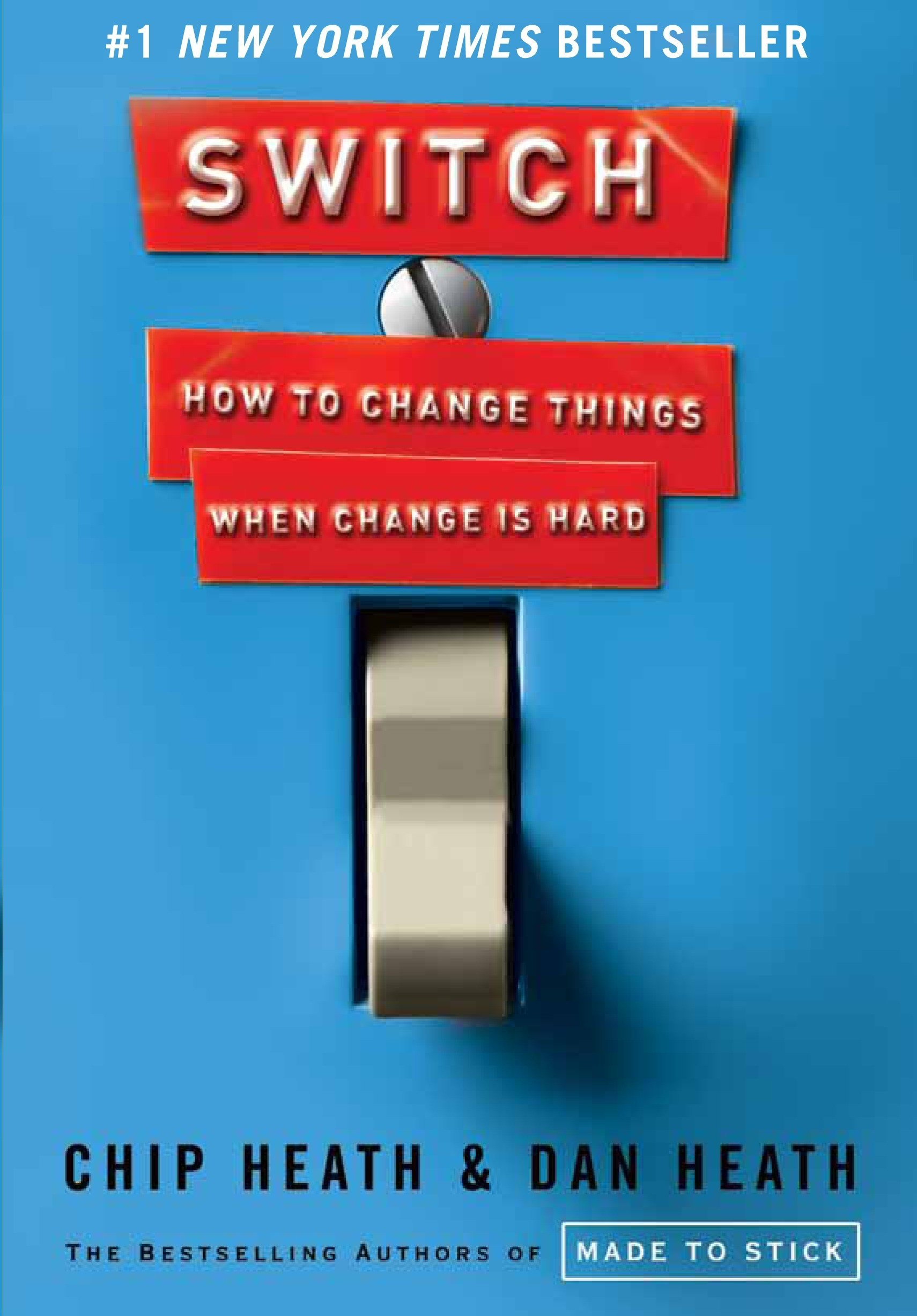 Switch: How to Change Things When Change Is Hard: Chip Heath, Dan Heath:  8601401261551: Amazon.com: Books