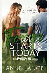 Forever Starts Today (The Forever Series Book 1)