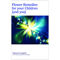 Flower Remedies for your Children (and you)