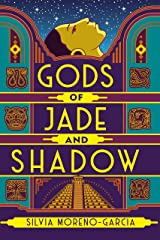 Gods of Jade and Shadow: a perfect blend of fantasy, mythology and historical fiction set in Jazz Age Mexico Kindle Edition