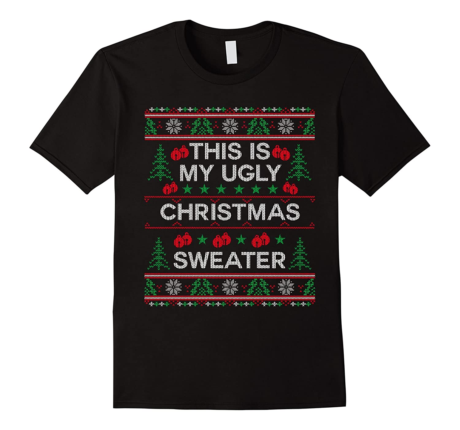 This Is My Ugly Christmas Sweater Funny Sweater Style Shirt-TD