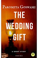 The Wedding Gift : A short Story Kindle Edition
