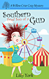 Southern Fried Son of a Gun (A Willow Crier Cozy Mystery Book 4) (Willow Crier Cozy Mysteries)