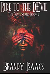 Ride To The Devil (The Devil Series Book 2) Kindle Edition