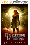 Dangerous Decisions (Obsidian Flame Book 3)