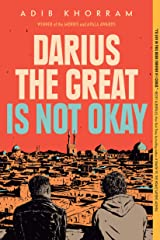 Darius the Great Is Not Okay Kindle Edition
