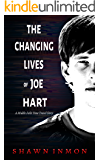 The Changing Lives of Joe Hart (Middle Falls Time Travel Book 6)