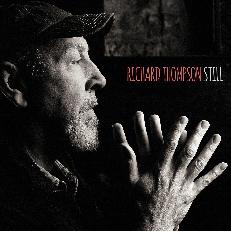CD : Richard Thompson - Still (CD)