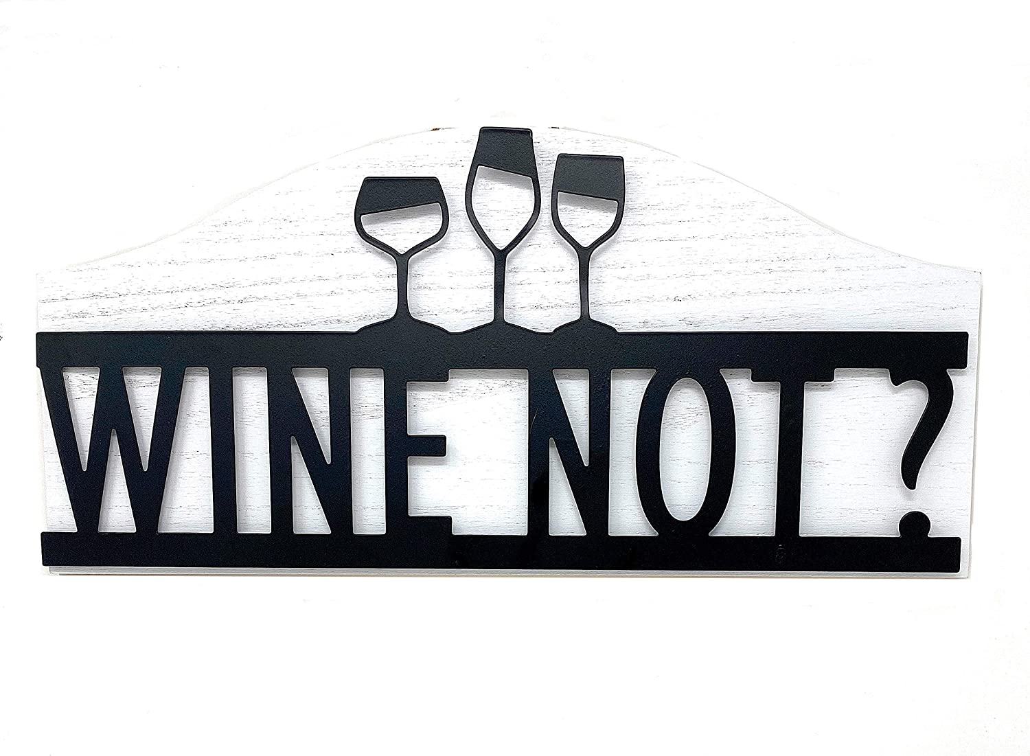 Wine Not? Sign Decor Room Wall Metal Wood Black & White Modern Accents Accessory 16