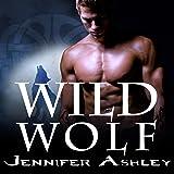 Wild Wolf: Shifters Unbound, Book 6