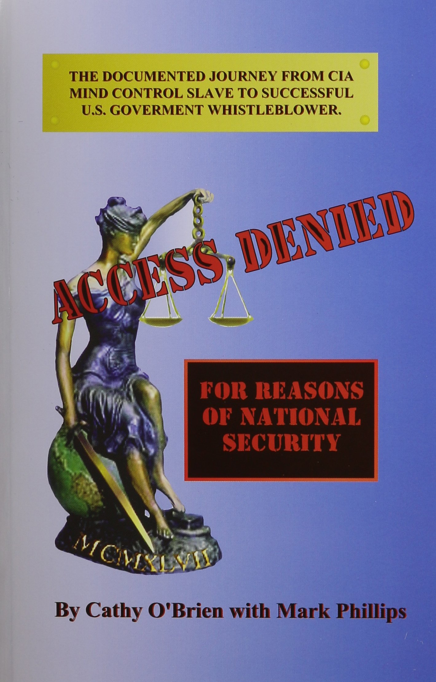 Access Denied: For Reasons of National Security: Cathy O'Brien, Mark