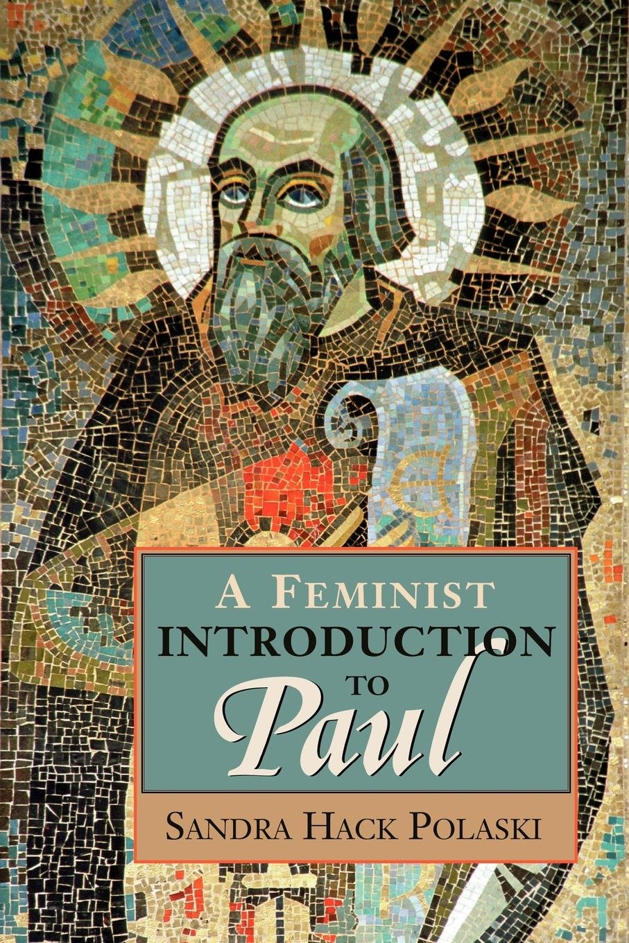 Read Online A Feminist Introduction to Paul PDF